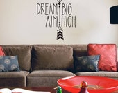 Dream Big Aim High Wall Sticker | motivational wall sticker | bespoke hand drawn original design wall art | 58 x 66 cm // 23 x 26 inches