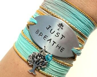 Silk Wrap Bracelet- JUST BREATHE- Boho Silk Wrap Bracelet- Yoga Wrap - Boho Jewelry -Ribbon Bracelet- Boho- Charm Bracelet, Silk Anniversary