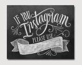 DIY If You Instagram Printable Sign - Instagram Wedding Sign - Chalkboard Printable