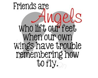 Friends are like Angels vinyl decal