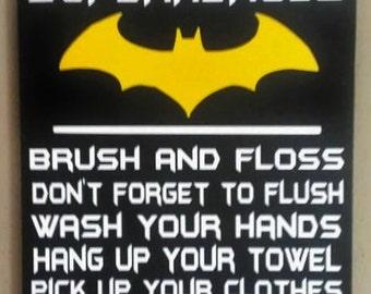 "Batman, Attention all Superheroes bathroom rules, Wood Sign, Bathroom Decor, Home Decor, Vinyl Sign, Personalize, Word Art, sized 9""x12"""