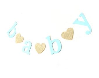 Blue Baby Banner - Baby Shower Garland , Text Bunting, Baby Shower Banner, Boy Baby Shower Decor