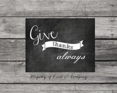 Give Thanks Always Chalkboard Style Instant Download