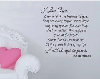 """The Notebook- I Will Always Love You - romantic Wall Decal-  (22"""" x22"""")"""