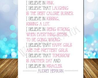 SALE 90% OFF!!! I Believe In Pink Audrey Hepburn Quote Printable, 8X10 in, Girls Bedroom, Baby Nursery, Inspirational Quote