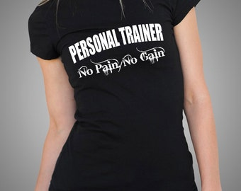 Personal Trainer No Pain No Gain T-Shirt Gym Gymnastic Tshirt For Gym Aerobic Shirt Tees