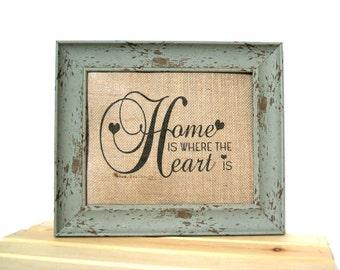 Home is Where the Heart Is / Burlap Art Print / Burlap Print / Shabby Chic Home Decor / Housewarming Gift / Home Art / Wedding Gift