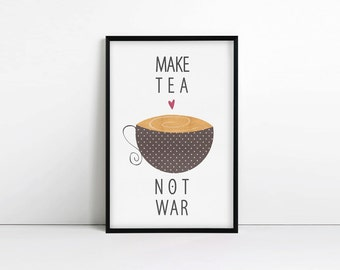 Tea gifts - Make Tea Not War - typography - home decor - kitchen wall art