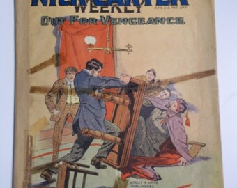 New Nick Carter Weekly  Out For Vengeance No. 757 July 1 1911 Antique Dime Novel Pulp Magazine