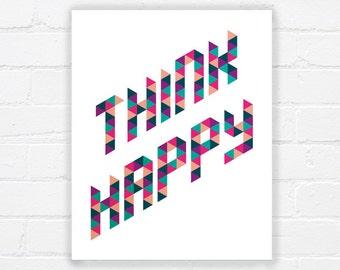Happy quote printable art - printable positive quote - printable poster - modern print - happy artwork - typography print - DIGITAL DOWNLOAD