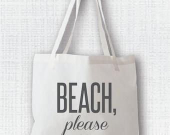 Beach Please Canvas Tote Bag