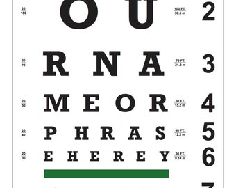Custom Eye Chart - Now you can have your name or a phrase on your own custom eye chart