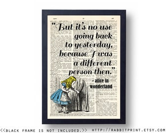 Inspirational Quotes Wall Art, Lewis Carroll Quote Dictionary Print, Alice in Wonderland Wall Decor, I can't go back to yesterday
