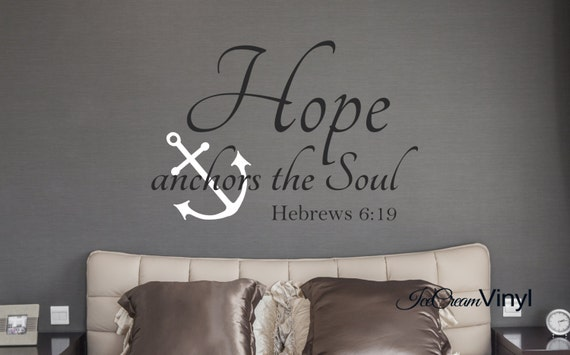 Hope Anchors The Soul Wall Decal Scripture Wall Decal Bedroom Family Room Home Decor Vinyl Lettering