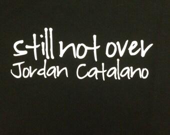 Still Not Over Jordan Catalano Tshirt
