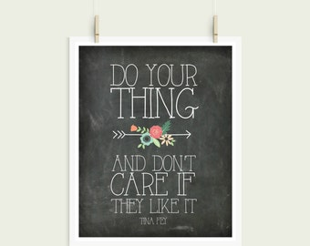 Do Your Thing Tina Fey Chalkboard Shabby Chic Digital Print Instant Art INSTANT DOWNLOAD