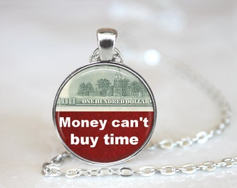 Money Necklace Cash Necklace Money Quote American dollar necklace Money jewelry Money can not buy time quote necklace Cash sign Art Necklace