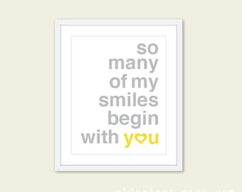 So Many Of My Smiles Begin With You Art Print  - Typography Poster Yellow and Grey - Baby Nursery Decor - Yellow and Grey