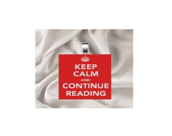 Pendant Necklace Keep Calm and Continue Reading