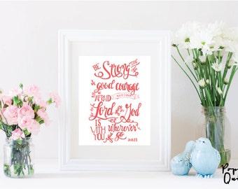 Joshua 1:9 Printable Art Print