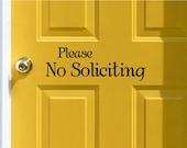 Please No Soliciting Vinyl Door Decal - No Soliciting Door Decal Home Business Decor, No Soliciting Home Vinyl, Please No Soliciting, 11.9x4