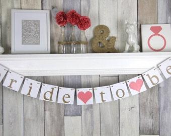 Wedding Shower Banner, Bride To Be Banner, Bachelorette Party Decor,  Bridal Shower Banner