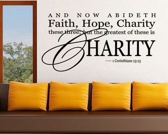 Wall Quotes Faith Hope Charity The Greatest of These is Charity Vinyl Wall Decal Quote Removable Wall Sticker Home Decor (394)