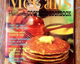 "Vintage 1965 Softcover ""McCall's Practically Cookless Cookbook"""