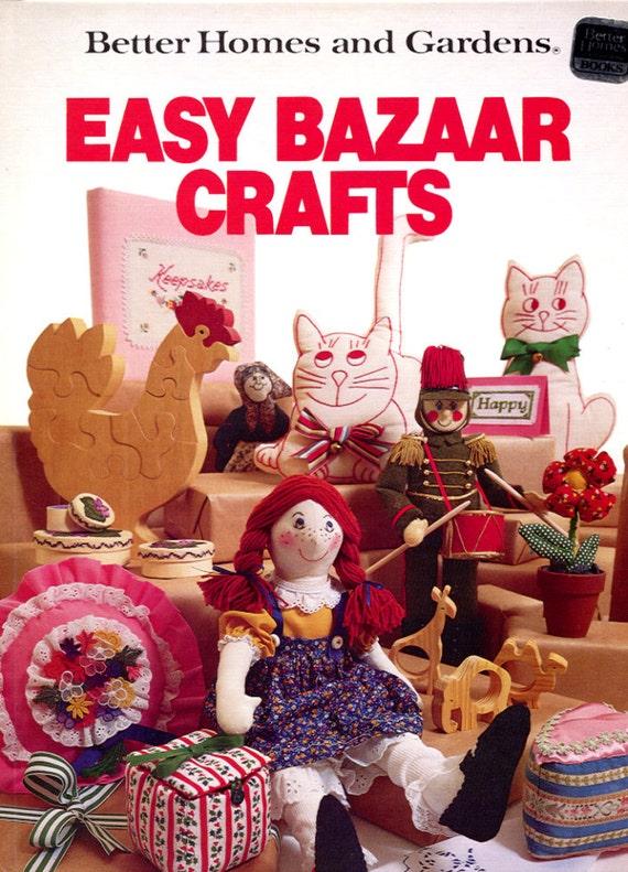 Better homes and gardens easy bazaar crafts hardback book for Better homes and gardens episodes