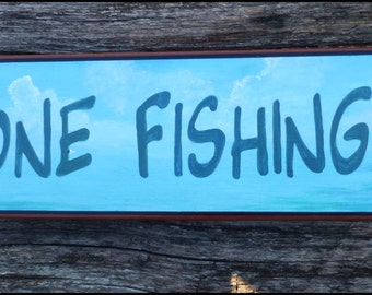 "Bass ""GONE FISHING"" sign"