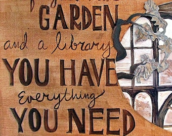 Garden quote card~ 5x7 Hand Mounted Hand Signed Art Card