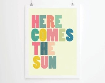 Here comes the sun, lyrics quote, quote prints, quote posters, beatles art, prints, posters, beatles print, poster typography