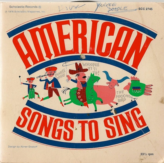 American Songs To Sing - The New Lost City Ramblers, Woody Guthrie, Cisco Houston, Alan Mills, Pete Seeger - 1976 - 45 RPM Record