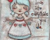 Print of my original Folk Art Motivational, Inspirational Painting - Made with Love