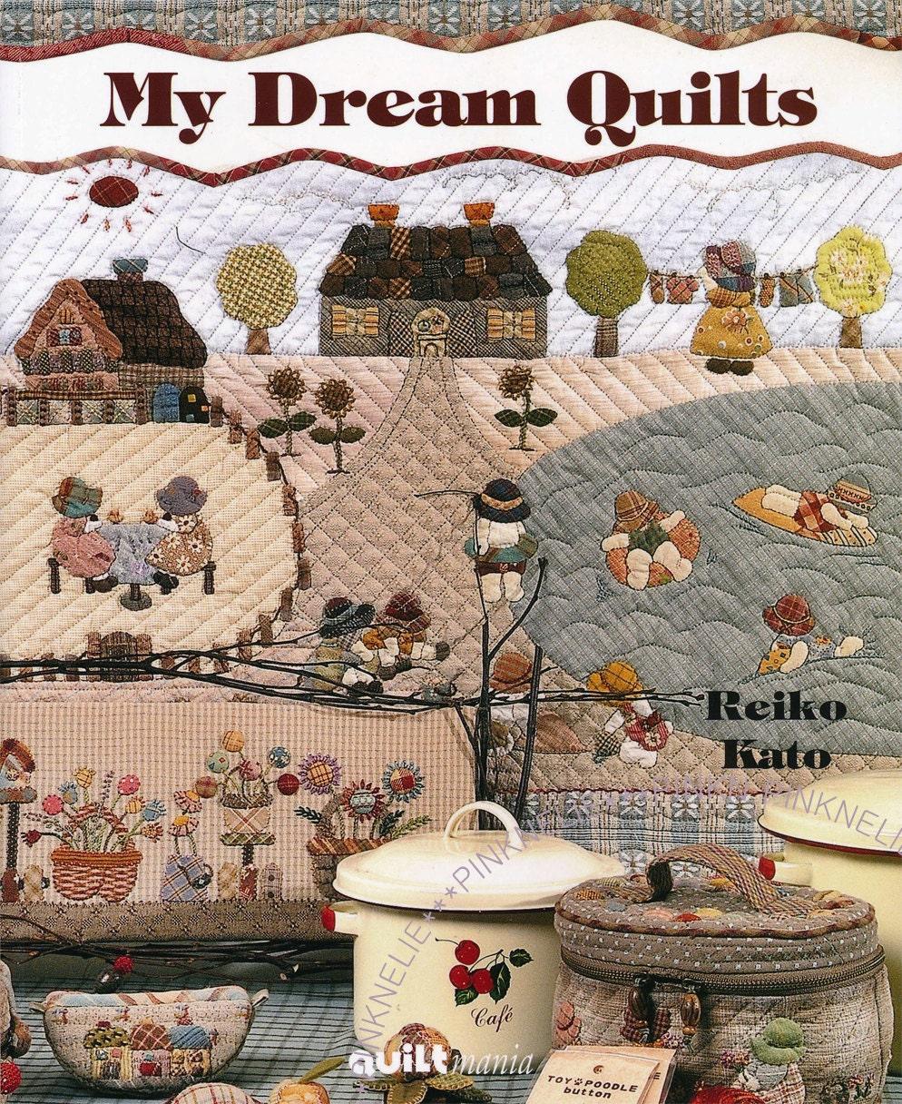 Reiko kato my dream quilts patchwork english french craft book - Reiko kato patchwork ...