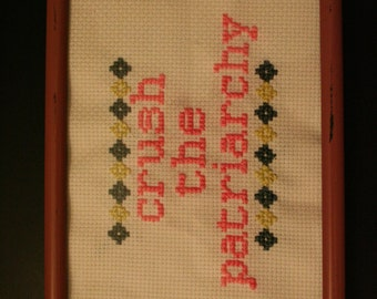 "Feminist Cross Stitch Pattern ""Crush The Patriarchy"""