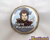 Avatar Button - Azula You've Miscalculated