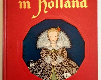 Tales Told in Holland Beautifully Illlustrated PETERSHAM 1950s Storybook My Travelship Series