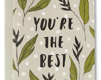 You're The Best Modern Floral Card