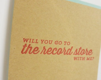 Record Store letterpress greeting card: Will you go to the record store with me