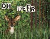 oh deer! (8x10 print)
