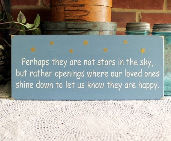 Wood Sign Perhaps they are not stars in the sky Remembering Loved Ones Wall Plaque