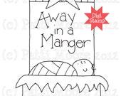 Away In A Manger - Instant Download Digital Stamp