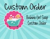 Custom Soap Order - RESERVED for Jill