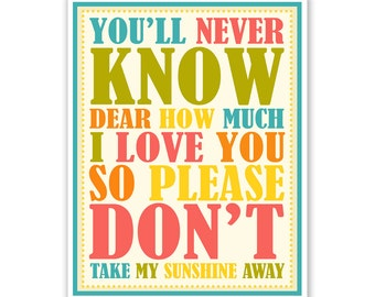 Children's Wall Art / Kids Nursery Decor You'll Never Know Dear (You Are My Sunshine)... print by Finny and Zook