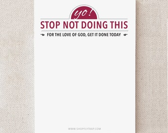 "Funny Birthday Gift. Cheap. Sarcastic. Humorous. Sticky Notes. To Do List. For Man, Woman, Friend. Gag. ""Stop Not Doing This"" (NSN-X028)"
