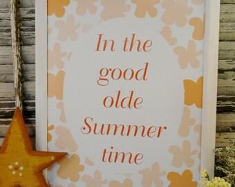 Good olde Summer time sign digital PDF - peach orange flowers art words paper