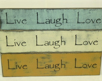 LIVE LAUGH LOVE sign / shabby cottage sign / hand painted sign / eco friendly sign / live love sign / love laugh sign / shabby love sign