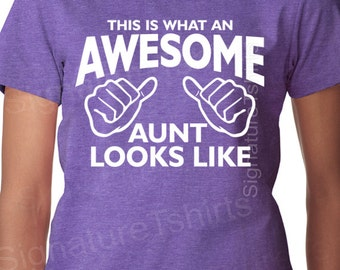 This is what an awesome aunt looks like, t shirt for aunt, shirt for aunt, gift for aunt, aunt shirt, aunt gift, new aunt, baby, aunt to be
