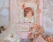DREAMS Atered Mixed Media Art SMASH Book Baby Or Little Gril Journal Vintage Inspired